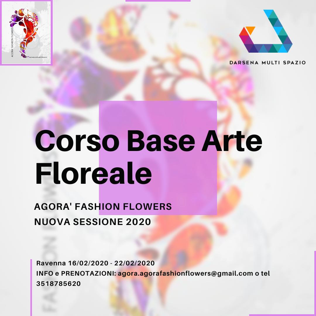 Agorà Fashion Flowers corso base di arte floreale presso Darsena Multi Spazio a Ravenna in zona Darsena.
