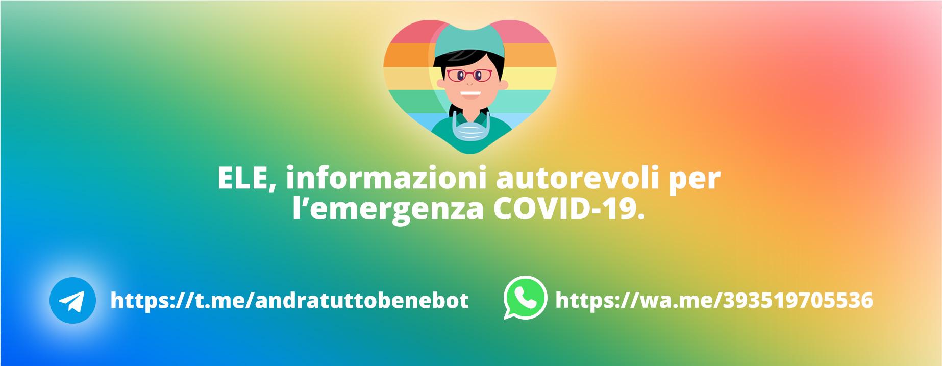 ELE è un chatbot che fornisce informazioni di pubblica utiità da fonti autorevoli sull'emergenza COVID-19.